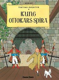 Tintin 8: Kung Ottokars spira (h�ftad)