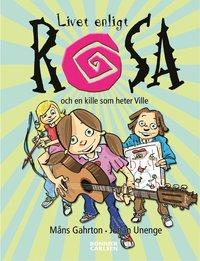 Livet enligt Rosa och en kille som heter Ville (e-bok)
