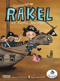 Sjörövar-Rakel och kapten Snorfinger (inbunden)