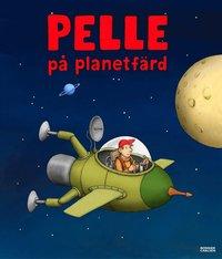 Pelle p� planetf�rd (inbunden)