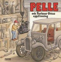 Pelle och Farbror Ottos uppfinning (inbunden)