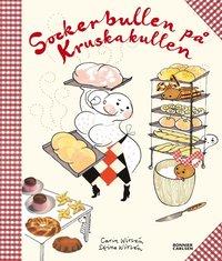 Sockerbullen p� Kruskakullen (inbunden)