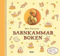 Den gyllene barnkammarboken (inbunden)