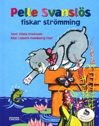 Pelle Svansl�s fiskar str�mming (inbunden)