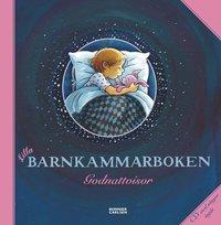 Lilla barnkammarboken : godnattvisor (inbunden)