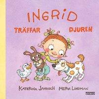 Ingrid tr�ffar djuren (e-bok)