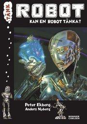 Tänk Robot : kan en robot tänka?