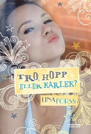 Tro, hopp eller kärlek? (inbunden)
