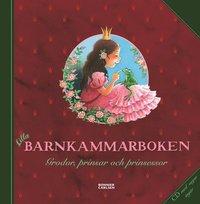 Lilla barnkammarboken : grodor, prinsar och prinsessor (inbunden)