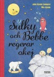 Sulky och Bebbe regerar okej (pocket)