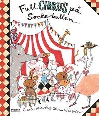Full cirkus p� Sockerbullen (inbunden)