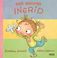 H�r kommer Ingrid! (samlingsvolym) (e-bok)