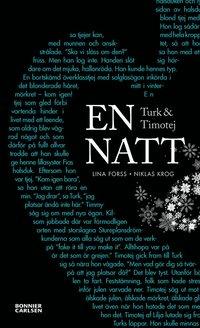 Turk och Timotej : en natt (inbunden)