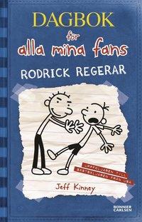 Rodrick regerar (inbunden)