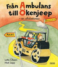 Fr�n ambulans till �kenjeep : en alfabetsresa (e-bok)