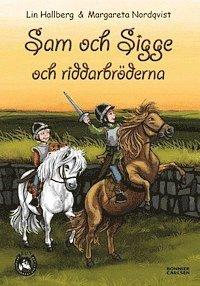 Bokomslag Sam och Sigge och riddarbröderna (inbunden)