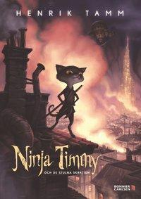 Ninja Timmy och de stulna skratten (inbunden)