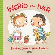 Ingrid och Ivar (inbunden)