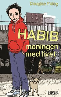 Habib: Meningen med livet (e-bok)