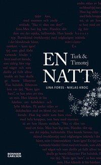 Turk och Timotej - En natt (e-bok)