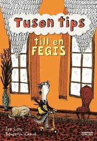 Tusen tips till en fegis (e-bok)