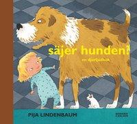S�jer hunden? : en djurljudbok (inbunden)