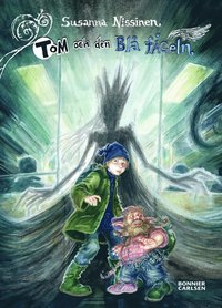 Tom och den Bl� f�geln (inbunden)