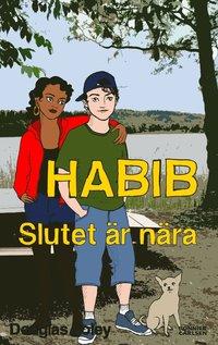 Habib : slutet �r n�ra (pocket)