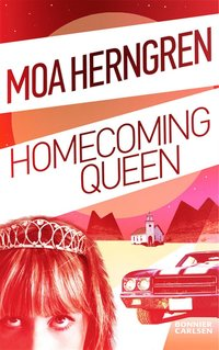 Homecoming Queen (inbunden)