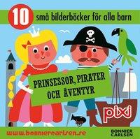 Pixibox Prinsessor, pirater och �ventyr (h�ftad)