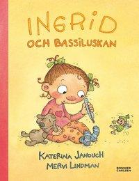 Ingrid och Bassiluskan (ljudbok)