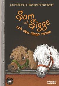 Sam och Sigge och den l�nga resan (kartonnage)