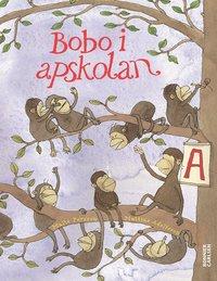Bobo i apskolan : en bildningsroman (h�ftad)