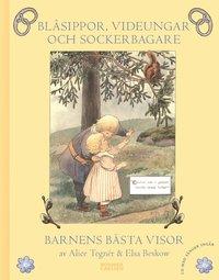 Bl�sippor, videungar och sockerbagare : barnens b�sta visor (inbunden)