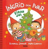 Ingrid och Ivar firar jul (e-bok)