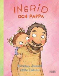 Ingrid och pappa (ljudbok)