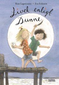 Livet enligt Dunne (inbunden)