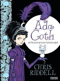 Ada Goth och mysteriet på Gasta-Gorma herrgård (inbunden)