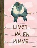 Livet p� en pinne