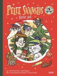 Pelle Svansl�s firar jul (inbunden)