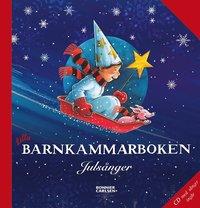 Lilla barnkammarboken : juls�nger (inbunden)