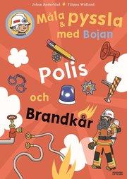 Måla och pyssla med Bojan : polis brandkår