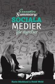 Executive Summary : Sociala medier för styrelser