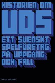 Historien om UDS : ett svenskt spelföretag på uppgång och fall