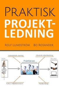 Praktisk projektledning (e-bok)