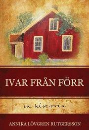 Ivar från förr