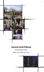 Jacuzzi med Yakuza