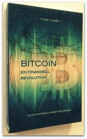 Bitcoin – en finansiell revolution
