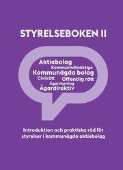 Styrelseboken II : introduktion och praktiska råd för styrelser i kommunägda aktiebolag