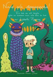 Nova och demonerna! : en bok om att längta efter en mamma man inte kan bo hos